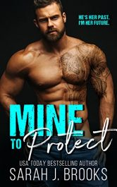 bargain ebooks Mine To Protect Romance by Sarah J. Brooks