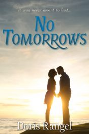 bargain ebooks No Tomorrows Romance by Doris Rangel