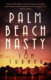 amazon bargain ebooks Palm Beach Nasty Mystery Thriller by Tom Turner