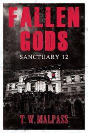 bargain ebooks Fallen Gods: Sanctuary 12 Dark Fantasy / Horror by T.W. Malpass