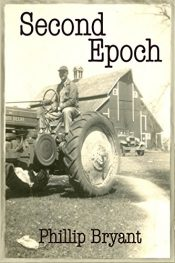 bargain ebooks Second Epoch Historical Thriller by Phillip Bryant