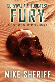 bargain ebooks Survival Aptitude Test: Fury  Post-Apocalyptic Sci-Fi/Fantasy by Mike Sheriff