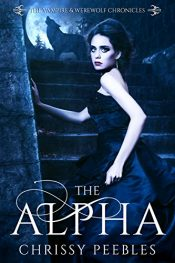 amazon bargain ebooks The Alpha Dark Fantasy Horror by T Chrissy Peebles