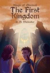 bargain ebooks The First Kingdom YA Fantasy by D. N. Meinster