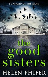 amazon bargain ebooks The Good Sisters Horror Adventure by Helen Phifer