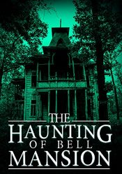 bargain ebooks The Haunting of Bell Mansion Horror by James Hunt