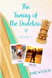 bargain ebooks The Taming of the Dudebro YA/Teen Romance by Jane Watson