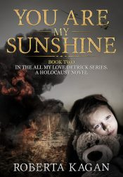 bargain ebooks You Are My Sunshine Historical Fiction by Roberta Kagan
