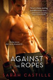 amazon bargain ebooks Against the Ropes Erotic Romance by Sarah Castille