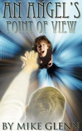 bargain ebooks An Angel's Point of View Horror by Mike Glenn