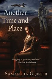 amazon bargain ebooks Another Time and Place Historical Fiction by Samantha Grosser