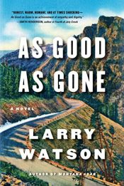 amazon bargain ebooks As Good As Gone Historical Fiction Western by Larry Watson