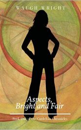 bargain ebooks Aspects, Bright and Fair YA Action/Adventure by Waugh Wright
