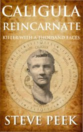 bargain ebooks Caligula Reincarnate Paranormal Thriller by Steve Peek