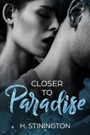 bargain ebooks Closer to Paradise Contemporary Romance by H Stinington