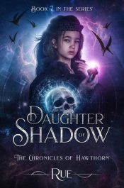 amazon bargain ebooks Daughter of Shadow (The Chronicles of Hawthorn, Book 7)  Historical Fantasy by Rue