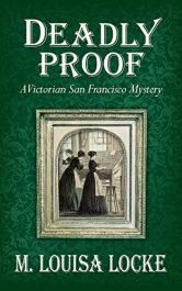 amazon bargain ebooks Deadly Proof Historical Fiction Mystery by M. Louisa Locke