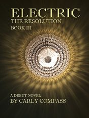 amazon bargain ebooks Electric, The Resolution, Book 3 Psychological Thriller by Carly Compass