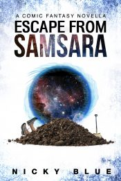 amazon bargain ebooks Escape From Samsara Humorous Fantasy by Nicky Blue