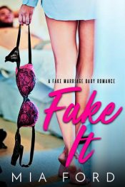 bargain ebooks Fake It Contemporary Romance by Mia Ford