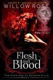 amazon bargain ebooks Flesh and Blood (The Vampires of Shadow Hills Book 1)  YA/Teen Paranormal Romanceby Willow Rose