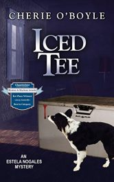 amazon bargain ebooks Iced Tee: An Estela Nogales Mystery Cozy Mystery by Cherie O'Boyle