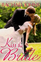 amazon bargain ebooks Kiss the Bride Romance by Rachael Johns