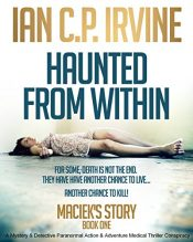 amazon bargain ebooks Maciek's Story Mystery / Thriller  Paranormal Action Adventure by Ian C.P. Irvine