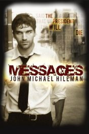 amazon bargain ebooks Messages Thriller by John Michael Hileman