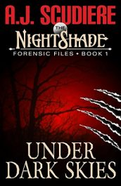 amazon bargain ebooka The NightShade Forensic Files: Under Dark Skies Traditional Detective Action Adventure by A.J. Scudiere