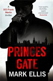 amazon bargain ebooks Princes Gate Historical Mystery Thriller by Mark Ellis