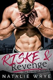 amazon bargain ebooks Riske and Revenge Erotic Romance by Natalie Wrye