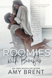 bargain ebooks Roomies with Benefits: A Brother's Best Friend Baby Romance Romance by Amy Brent