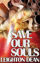 bargain ebooks Save Our Souls Science Fiction Adventure by Leighton Dean