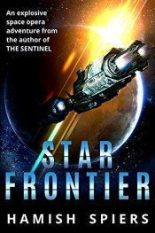 amazon bargain ebooks Star Frontier YA Sc-Fi Adventure by Hamish Spiers