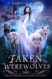 bargain ebooks Taken by Werewolves Paranormal Romance by Kamryn Hart