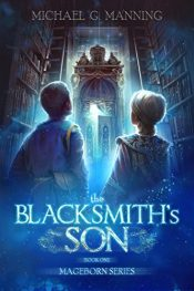 amazon bargain ebooks The Blacksmith's Son Epic Fantasy by Michael G. Manning
