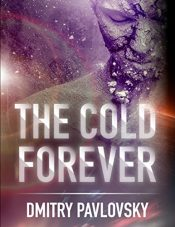 bargain ebooks The Cold Forever Science Fiction by Dmitry Pavlovsky