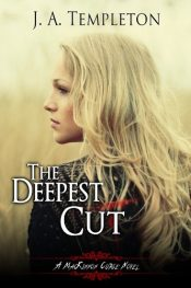 bargain ebooks The Deepest Cut Young Adult/Teen Horror by J.A. Templeton
