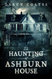 bargain ebooks The Haunting of Ashburn House Horror by Darcy Coates