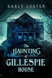 bargain ebooks The Haunting of Gillespie House Young Adult/Teen Horror by Darcy Coates