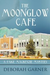 amazon bargain ebooks The Moonglow Cafe Cozy Mystery by Deborah Garner