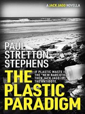 bargain ebooks The Plastic Paradigm Thriller by Paul Stretton-Stephens