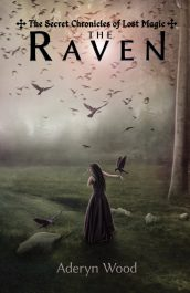 bargain ebooks The Raven (The Secret Chronicles of Lost Magic) Epic Fantasy by Aderyn Wood