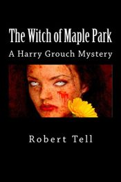 bargain ebooks The Witch of Maple Park Historical Mystery by Robert Tell