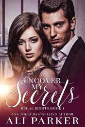 bargain ebooks Uncover My Secrets Royalty Romance by Ali Parker