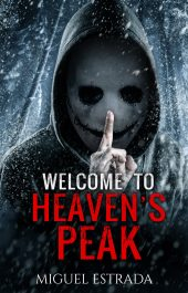 amazon bargain ebooksHeaven's Peak: A Gripping Suspense Novel  Supernatural Suspense Horror by Miguel Estrada