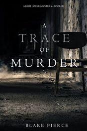 bargain ebooks A Trace of Murder Mystery by Blake Pierce