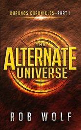 amazon bargain ebooks Alternate Universe YA/Teen Science Fiction by Rob Wolf