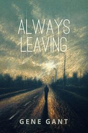 amazon bargain ebooks Always Leaving YA/Teen Mystery/Thriller by Gene Gant